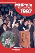 MHP'nin En Uzun Yılı 1997