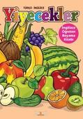 Yiyecekler-İngilizce Öğreten Boyama Kitabı