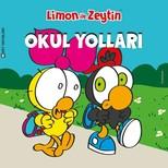 Limon ile Zeytin-Okul Yolları