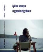 15.İstanbul Bienali Hikayeler-İyi Bir Komşu