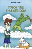 Beginner Step 1-Yogog The Thunder Ogre