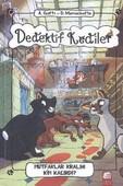 Dedektif Kediler-Mutfaklar Kralını Kim Kaçırdı
