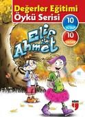 Elif ile Ahmet-10 Kitap Takım Değerler Eğitimi Öykü Serisi