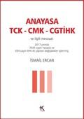 Anayasa TCK-CMK-CGTİHK ve İlgili Mevzuat