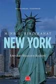 New York Amerikan Rüyasının Başkenti - İmzalı