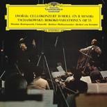 Dvorak & Tchaikovsky: Cello Concerto in B Minor