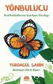 Yönbulucu-Kral Kelebeklerinin İnanılmaz Yolculuğu