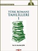 Türk Roman Tahlilleri 1