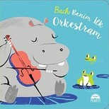 Bach-Benim İlk Orkestram