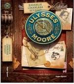 Ulysses Moore 14-Karanlık Limanlara