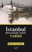 İstanbul Meteorolojik Afetler Tarih