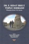Dr. E.Sedat Erkut Toplu Eserleri