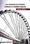 Teknoloji Ve Ekonomi İlişkileri