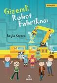 Gizemli Robot Fabrikası