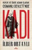 İmzalı-Hukuk ve İdare Adamı Olarak Osmanlı Devleti'nde Kadı