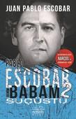 Pablo Escobar Benim Babam 2-Suçüstü