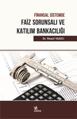 Finansal Sistemde Faiz Sorunsalı ve Katılım Bankacılığı