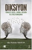 Diksiyon-Türkçeyi Güzel, Doğru, Düzgün, ve Etkili Konuşmak
