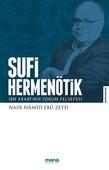 Sufi Hermenötik-İbn Arabi'nin Yorum Felsefesi