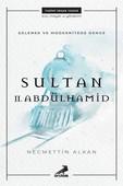 Gelenek ve Modernitede Denge Sultan 2.Abdülhamid