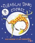 Zürafalar Dans Edemez