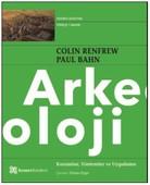 Arkeoloji Kuramlar, Yöntemler ve Uygulama