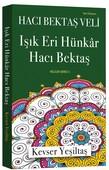Işık Eri Hünkar Hacı Bektaş-Veliler Serisi 3