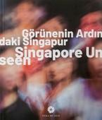 Görünenin Ardındaki Singapur