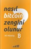 Nasıl Bitcoin Zengini Olunur