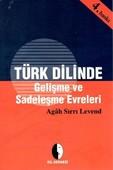 Türk Dilinde Gelişme ve Sadeleşme Evreleri