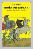 Çizgilerle Troia Destanları-İlyada, Odysseia, Aeneis