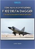 F-102 Delta Dagger-Türk Hava Kuvvetlerinde