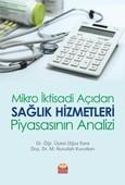 Mikro İktisadi Açıdan Sağlık Hizmetleri Piyasasının Analizi