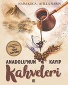 Anadolu'nun Kayıp Kahveleri