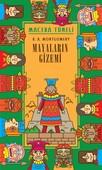 Macera Tüneli-Mayaların Gizemi