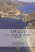 Knidos-Denizlerin Buluştuğu Kent