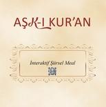 Aşk-ı Kur'an-İnteraktif Şiirsel Meal