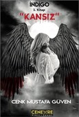 Kansız-İndigo 1.Kitap