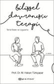 Bilişsel Davranışçı Terapi-Temel İlkeler ve Uygulama