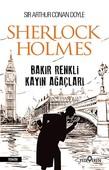 Bakır Renkli Kayın Ağaçları-Sherlock Holmes