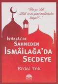 İstiklal'de Sahneden İsmailağa'da Secdeye