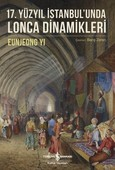17.Yüzyıl İstanbul'unda Lonca Dinamikleri