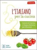 L'italiano Per La Cucina-A2 B1