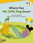 Where Has My Little Dog Gone?-Level 2-Little Sprout Readers