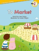 To Market-Level 2-Little Sprout Readers