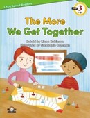 The More We Get Together-Level 3-Little Sprout Readers
