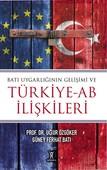 Batı Uygarlığının Gelişimi ve Türkiye-AB İlişkileri