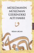 Müslümanın Müslüman Üzerindeki Altı Hakkı
