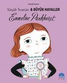 Emmeline Pankhurst-Küçük İnsanlar ve Büyük Hayaller