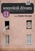 Sosyoloj Divanı 11-Teşhir Toplumu